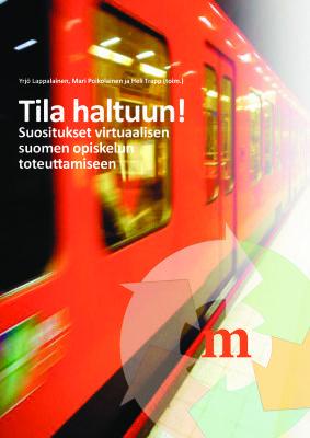 Tila haltuun! Suositukset virtuaalisen suomen opiskelun toteuttamiseen
